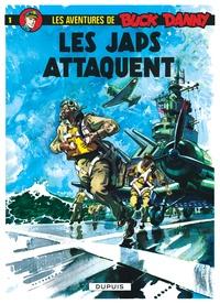 Victor Hubinon et Jean-Michel Charlier - Les aventures de Buck Danny Tome 1 : Les Japs attaquent.