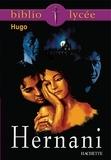 Victor Hugo et Anne Autiquet - Bibliolycée - Hernani, Victor Hugo.