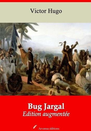 Bug Jargal – suivi d'annexes. Nouvelle édition 2019