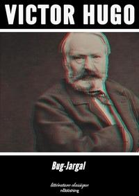 Victor Hugo - Bug-Jargal - Roman.