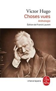 Victor Hugo - Choses vues.