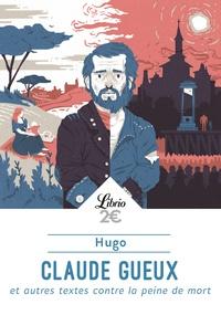 Livre électronique téléchargé gratuitement Claude Gueux et autres textes contre la peine de mort