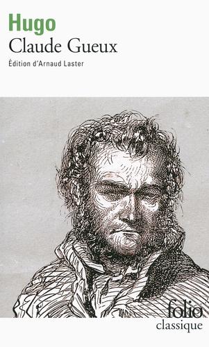 Claude Gueux - Victor Hugo - Format PDF - 9782072581373 - 2,49 €