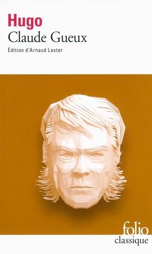 Claude Gueux - Victor Hugo - Format PDF - 9782072699986 - 1,99 €