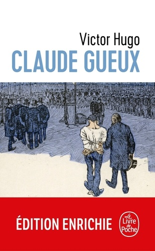 Claude Gueux - Victor Hugo - Format ePub - 9782253093381 - 1,99 €