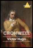 Victor Hugo - Cromwell.