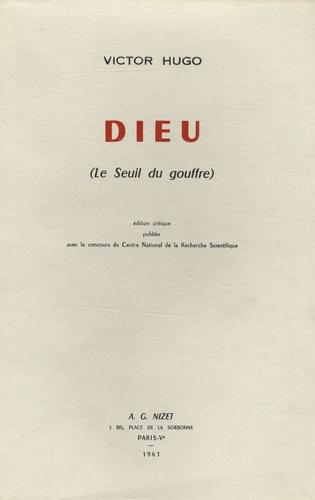 Victor Hugo - Dieu (Le seuil du gouffre).