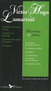 Victor Hugo et Alphonse de Lamartine - Discours et lettres.