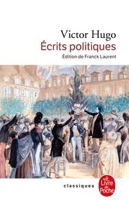 Victor Hugo - Ecrits politiques.