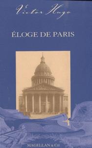 Victor Hugo - Eloge de Paris.