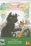 Victor-Hugo Espinosa - Chatouille, pourquoi tu fouilles ? - Les aventures d'Ecololo et Lala : les déchets.
