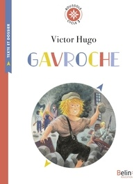 Victor Hugo - Gavroche - Les misérables, Cycle 3.