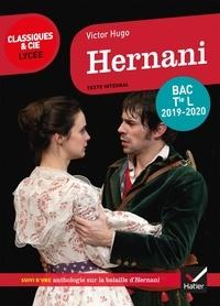 Victor Hugo - Hernani - programme de littérature Tle L bac 2019-2020.
