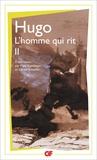 Victor Hugo - L'homme qui rit - Tome 2.