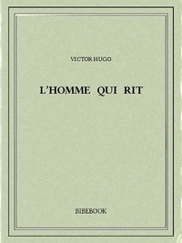 Best audiobook téléchargements gratuits L'homme qui rit in French par Victor Hugo MOBI PDB 9782824710815
