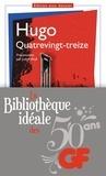 Victor Hugo - La bibliothèque idéale des 50 ans GF Tome 8 : Quatrevingt-treize.