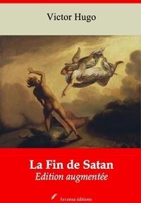 Victor Hugo - La Fin de Satan – suivi d'annexes - Nouvelle édition 2019.