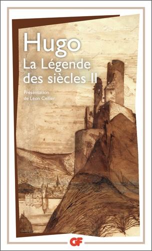 Victor Hugo - La légende des siècles - Tome 2.