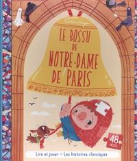 Victor Hugo et Sara Sánchez - Le bossu de Notre-Dame de Paris - Avec 1 puzzle de 48 pièces.