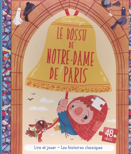 Le bossu de Notre-Dame de Paris. Avec 1 puzzle de 48 pièces