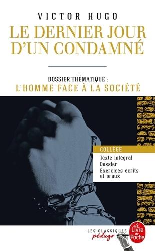 Le Dernier Jour d'un condamné (Edition pédagogique). Dossier thématique : L'Homme face à ses bourreaux