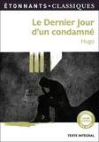 Victor Hugo - Le Dernier jour d'un condamné.