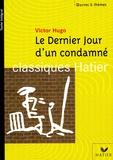 Victor Hugo et Bénédicte Bonnet - Le dernier jour d'un condamné.