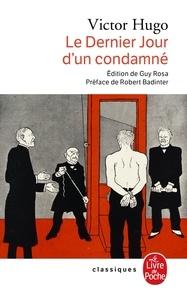 Victor Hugo - Le Dernier jour d'un condamné. suivi de Claude Gueux. et de L'Affaire Tapner.