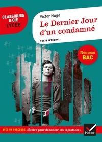 Victor Hugo et Didier Sevreau - Le Dernier Jour d'un condamné - suivi d'un parcours « Écrire pour dénoncer l'injustice ».
