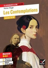 """Victor Hugo - Les Contemplations, Livres I à IV - Avec le parcours """"Les Mémoires d'une âme""""."""