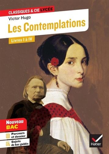 """Les Contemplations, Livres I à IV. Avec le parcours """"Les Mémoires d'une âme"""""""