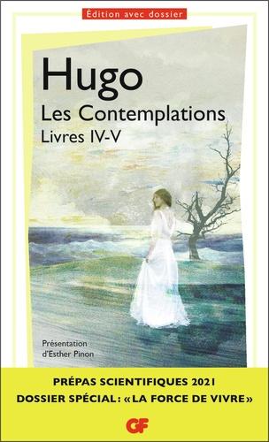 Les Contemplations, livres IV-V. Prépas scientifiques La force de vivre  Edition 2020-2021