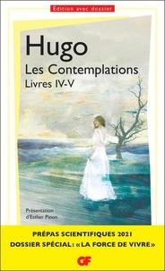 Victor Hugo - Les contemplations - Livres IV-V.
