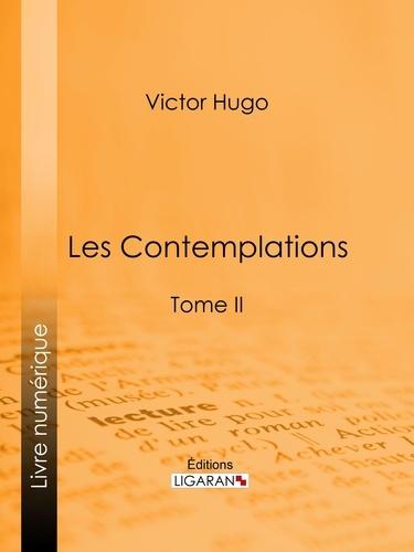 Les Contemplations. Tome II