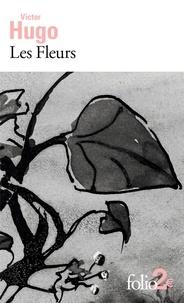 Victor Hugo - Les fleurs.
