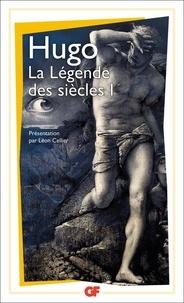 Victor Hugo - Les légendes du siècle - Tome 1.