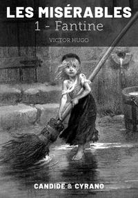 Victor Hugo - Les Misérables 1 - Fantine.