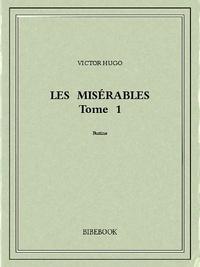 Victor Hugo - Les Misérables 1.