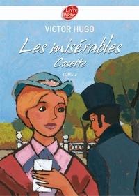 Victor Hugo - Les misérables 2 - Cosette - Texte abrégé.