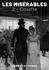 Victor Hugo - Les Misérables 2 - Cosette.