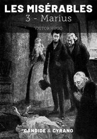 Victor Hugo - Les Misérables 3 - Marius.