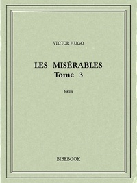 Victor Hugo - Les Misérables 3.