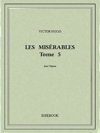 Victor Hugo - Les Misérables 5.