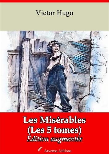 Les Misérables ( Les 5 tomes ) – suivi d'annexes. Nouvelle édition 2019