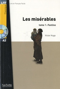 Victor Hugo - Les Misérables Tome 1 : Fantine. 1 CD audio