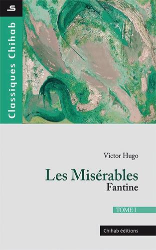 Les Misérables Tome 1 Fantine