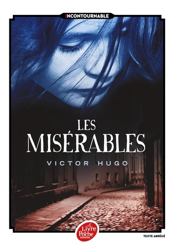 Victor Hugo - Les Misérables  : .