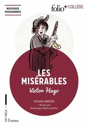 Victor Hugo - Les Misérables - Texte abrégé.