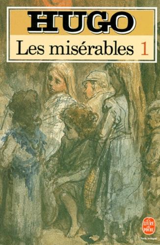 LES MISERABLES. Tome 1