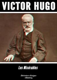 Victor Hugo - Les Misérables - Roman.